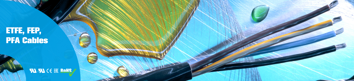 ETFE, FEP and PFA Cables